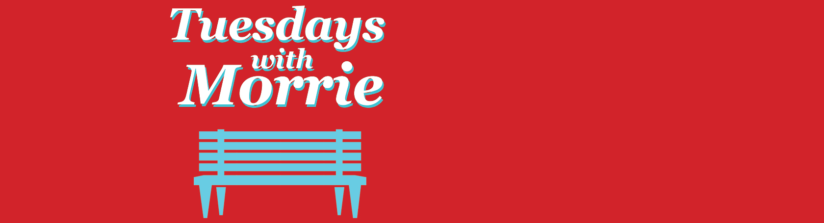 Sioux Empire Community Theatre presents TUESDAYS WITH MORRIE